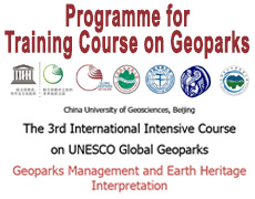 Geoparks Management and Earth Heritage Interpretation3 – 8 December, 2017  China University of Geosciences, Beijing