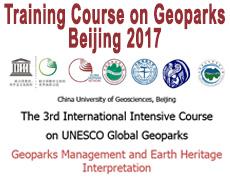Geoparks Management and Earth Heritage Interpretation3 – 8 December, 2017 |China University of Geosciences, Beijing