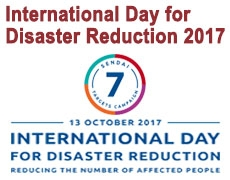 INTERNATIONAL DAY ON DISASTER REDUCTION | 13th OCTOBER 2017