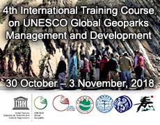 4th International Training Course on UNESCO Global Geoparks Management and DevelopmentChina University of Geosciences, Beijing, China30 October – 3 November, 2018