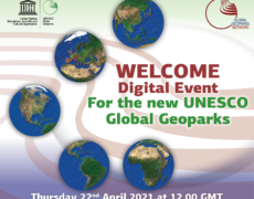 INTERNATIONAL MOTHER EARTH DAY WELCOME DIGITAL EVENTFOR THE NEW UNESCO GLOBAL GEOPARKSThursday 22 April 2021, at 12:00-15:00 GMT